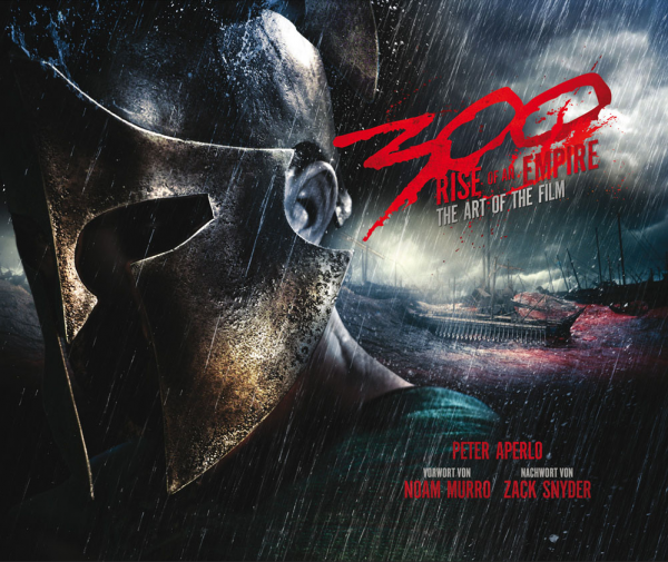 300: Rise of an Empire - The Art of the Film Buch