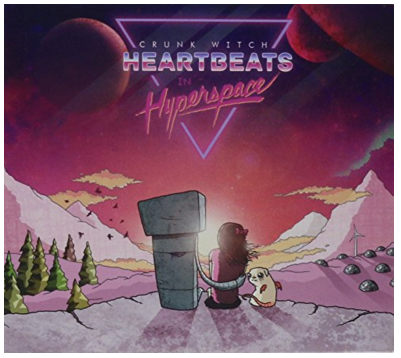 Crunk Witch Heartbeats in Hyperspace CD