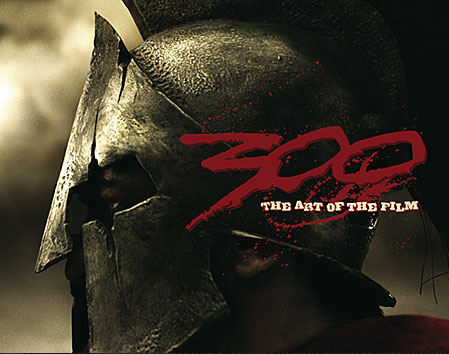 300 - The Art of the Film Buch